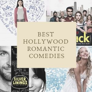 20 Best Hollywood Romantic Comedies to Watch with Your Special One & Where to Watch them Online