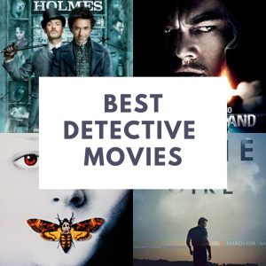 Top 19 Detective Movie – From Fargo to Sherlock Holmes