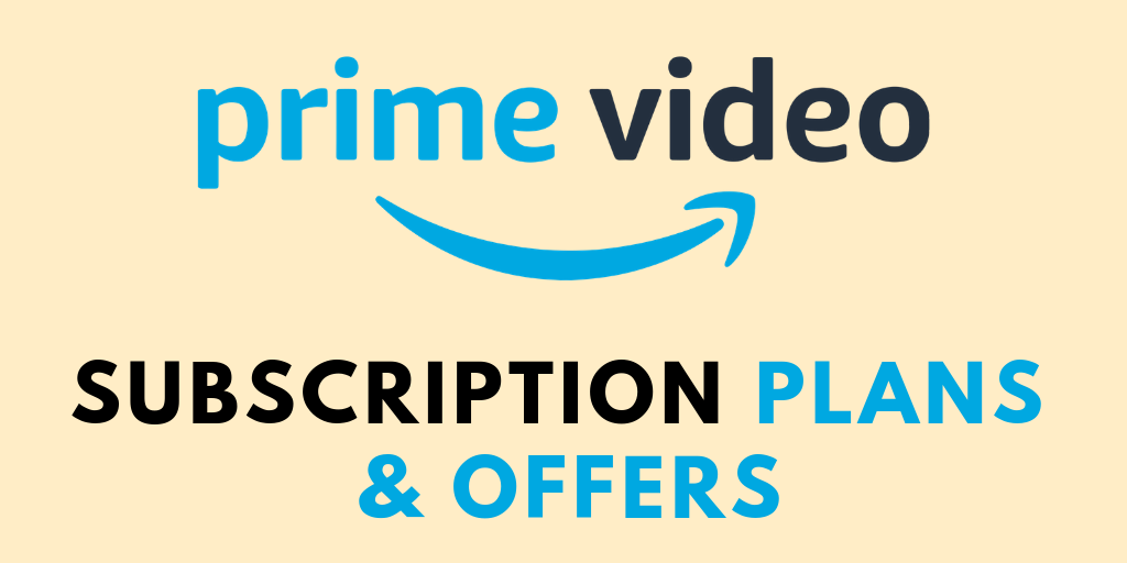 Amazon Prime Video Membership | Subscription Cost & Offers