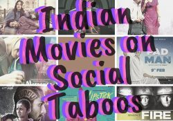Indian Taboo Movies That Were Much Needed in the Recent Years