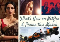 What's New on Netflix & Prime this March