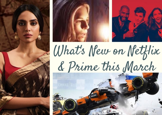 What's New on Netflix India, Prime Video & Eros Now in March 2019 | Indian Originals