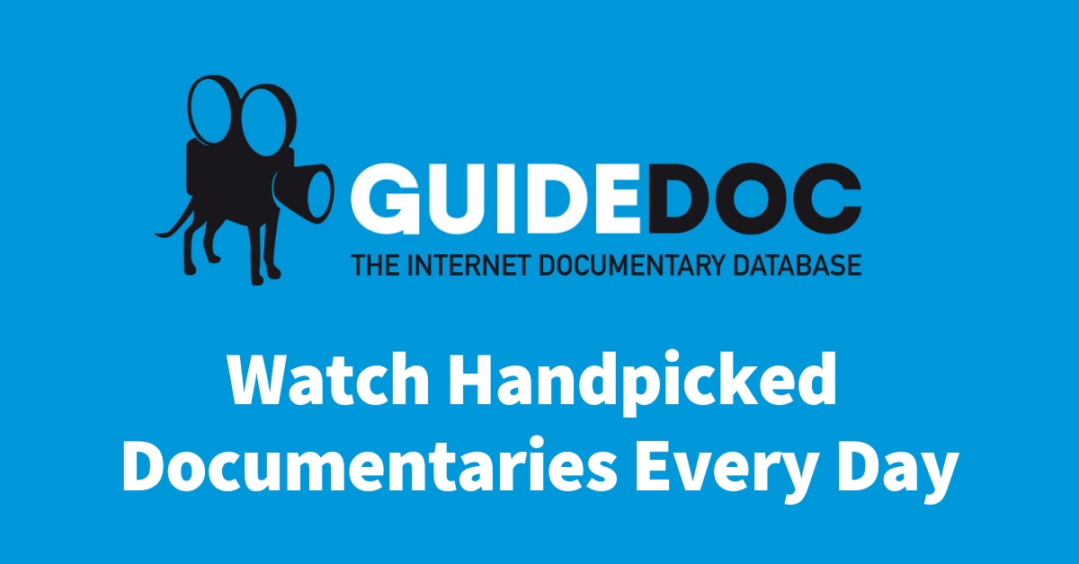 GuideDoc: Watch Documentaries Everyday