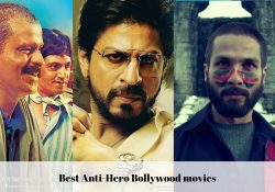 26 Best Anti-Hero Bollywood Movies