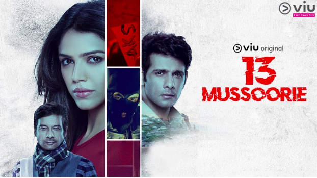 13 Mussoorie Web Series Viu Original