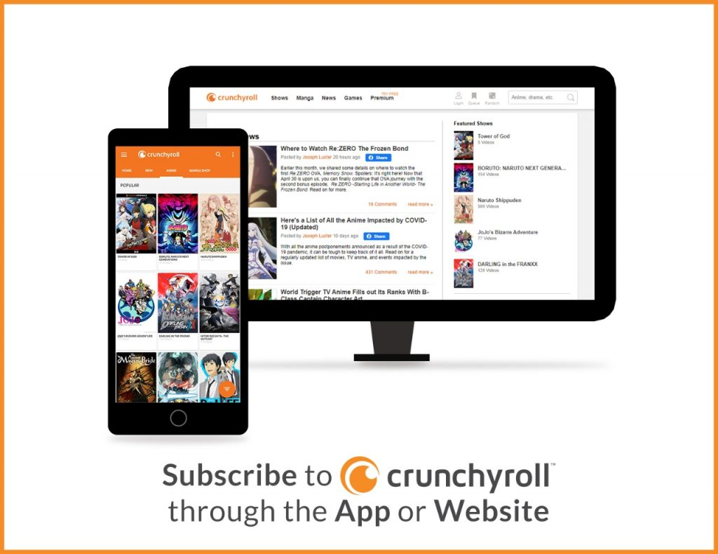 Subscribe to Crunchyroll app or website